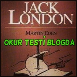Martin Eden - Jack London (Okur Testi)