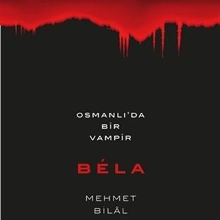 Mehmet Bilal'den Yepyeni Bir Kitap: Béla