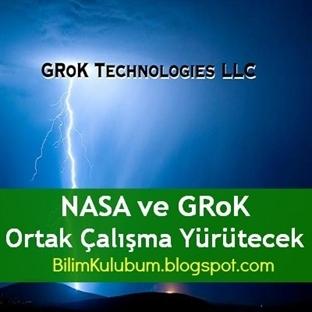 NASA ve GRoK Ortak Çalışma Yürütecek