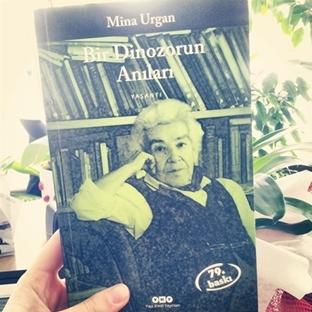 Okuduklarım #9: Bir Dinozorun Anıları - Mina Urgan
