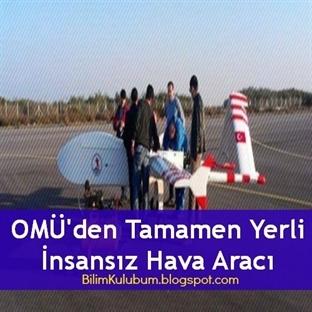 OMÜ'den Tamamen Yerli İnsansız Hava Aracı