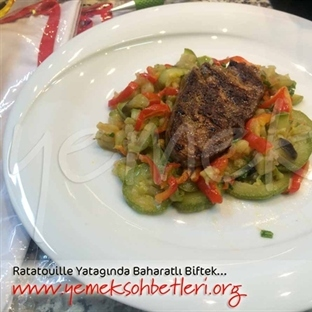 Ratatouille Yatağında Baharatlı Biftek