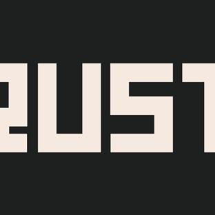 Rust - Hayatta Kalmaya Çalışmak