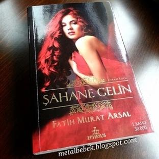 Şahane Gelin / Fatih Murat Arsal