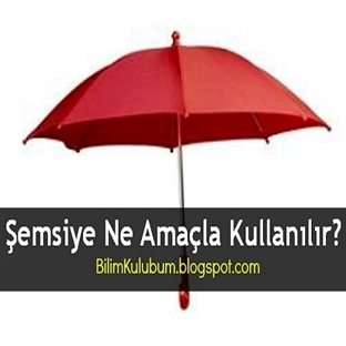 Şemsiye Ne Amaçla Kullanılır?