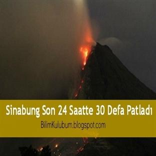 Sinabung Son 24 Saatte 30 Defa Patladı