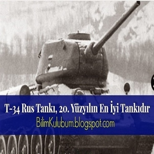 T-34 Rus Tankı, 20. Yüzyılın En İyi Tankıdır !