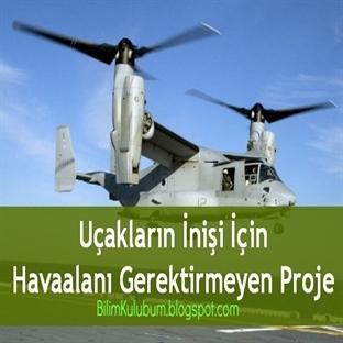 Uçakların İnişi İçin Havaalanı Gerektirmeyen Proje