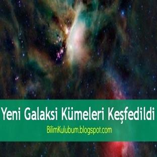 Yeni Galaksi Kümeleri Keşfedildi