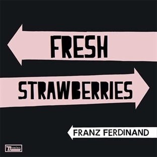 "Yeni Video: Franz Ferdinand ""Fresh Strawberries"""