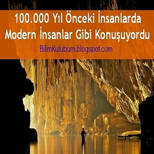 100.000 Yıl Önceki İnsanlarda Normal Konuşuyordu