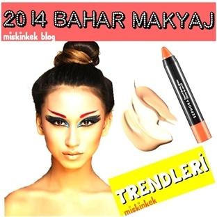 2014 Bahar Makyaj Trendleri Neler ?