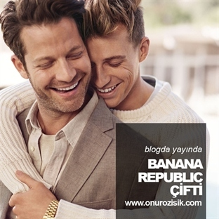 BANANA REPUBLIC ÇİFTİ!
