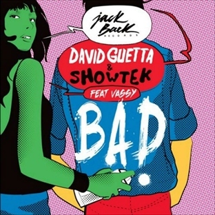 "David Guetta'dan Yeni Single ""Bad"""