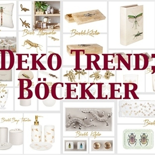 Deko Trend | Böcekler…