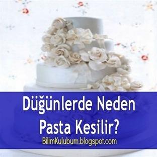 Düğünlerde Neden Pasta Kesilir?