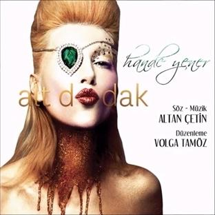Hande Yener 2014 Alt Dudak Şarkı Sözleri