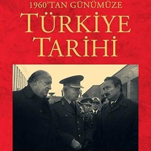 1960'tan Günümüze Türkiye Tarihi