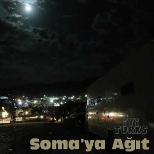 Acıya Merhem Olma - Soma'ya -