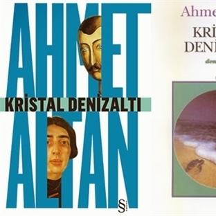 Aklımda Kalanlar : Ahmet Altan / Kristal Denizaltı