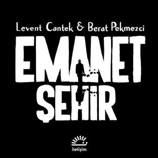 Bir Ankara Çizgi Romanı: Emanet Şehir