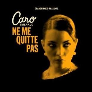"Caro Emerald'dan ""Ne Me Quitte Pas"" Yorumu"