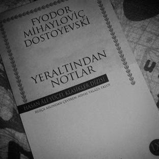 Dostoyevski'nin Yeraltından Notlar'ı