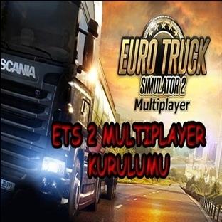 Euro Truck Simulator 2 Multiplayer Nasıl Oynanır ?