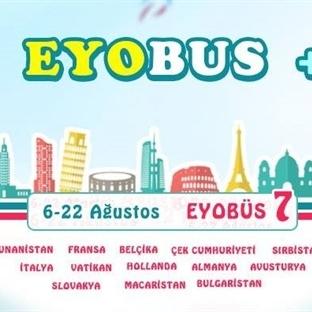 EYOBUS - Avrupa Gezisi (Ücretsiz Katışma İmkanı)