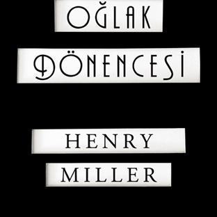 Henry Miller'ın Oğlak Dönencesı Yeniden