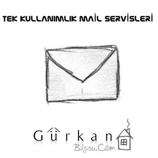 Kullan At-Tek Kullanımlık Mail Servisleri