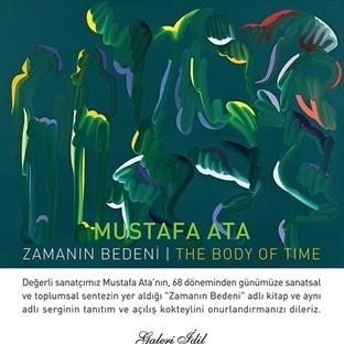 Mustafa Ata : 'Zamanın Bedeni'