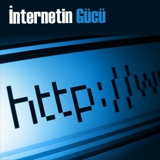 İnternetin Gücü