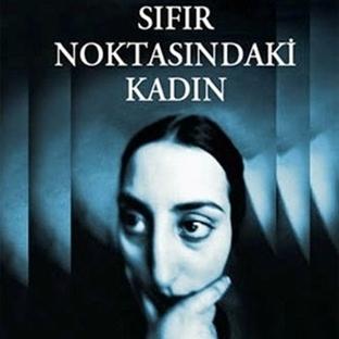 Sıfır Noktasındaki Kadın, Neval El Seddavi