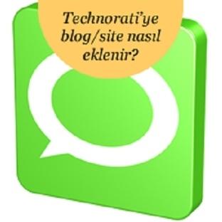 Technorati'ye blog/site nasıl eklenir?