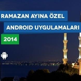 2014 Ramazan Ayı İçin Android Uygulamaları