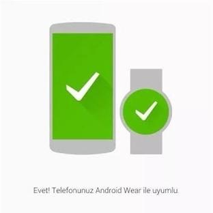 Android Cihazınız Wear ile Uyumlu mu ?