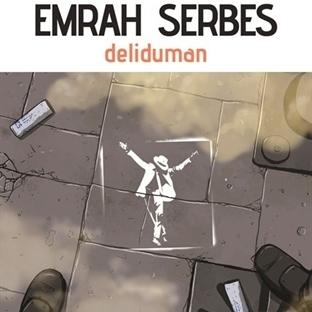Emrah Serbes'ten Kaybetmeye Direnenlerin Romanı