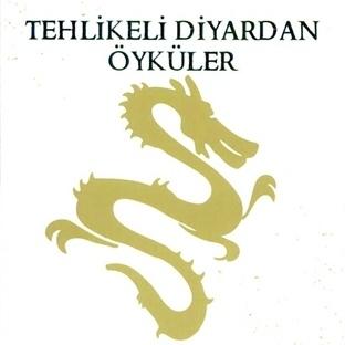 Tehlikeli Diyardan Öyküler - J. R. R. Tolkien