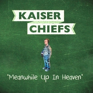 "Yeni Video: Kaiser Chiefs ""Meanwhile Up In Heaven"""