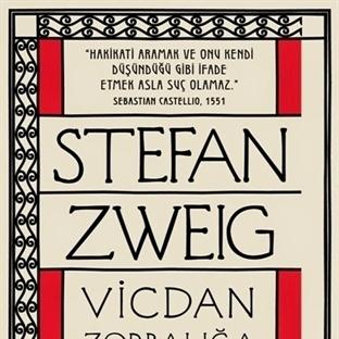 Zweig'ın Diktatörlüğe Doğrultulan Silahı: Vicdan
