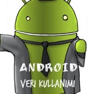 Android Veri Kullanımı Nedir, Nasıl Kullanılır?