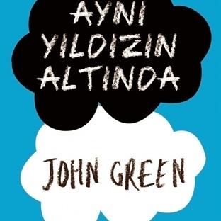 AYNI YILDIZIN ALTINDA…JOHN GREEN..