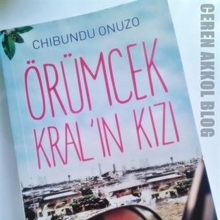 Okudum: Chibundu Onuzo - Örümcek Kral'ın Kızı