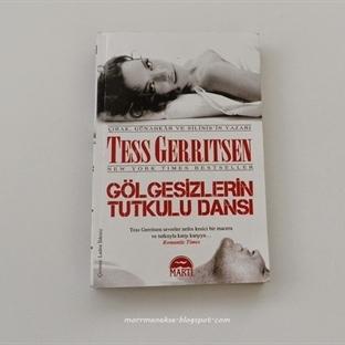 Okudum: Gölgesizlerin Tutkulu Dansı - Tess Gerrits