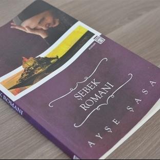 Şebek Romanı ve Ayşe Şasa ile Tanışma