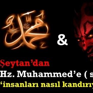 Şeytan Hz. Muhammed'e Hilelerini Anlatıyor…