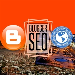 Blogger İçin SEO Taktikleri - Hit Arttırma Yöntemi