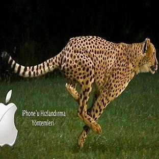 iPhone' ları Hızlandırmanın Altın Kuralı !