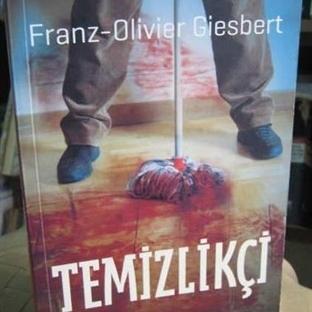 Temizlikçi - Franz-Olivier Giesbert